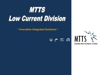 MTTS Low Current Division