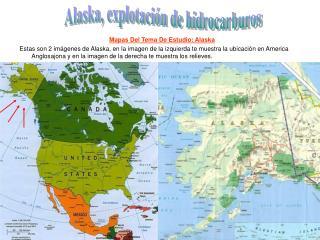 Mapas Del Tema De Estudio: Alaska