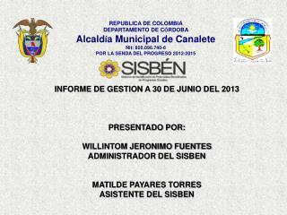 REPUBLICA DE COLOMBIA DEPARTAMENTO DE C Ó RDOBA Alcald í a Municipal de Canalete