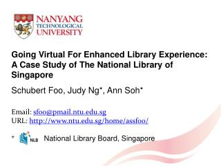 Going Virtual For Enhanced Library Experience: A Case Study of The National Library of Singapore