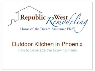 Republic West Remodeling: Outdoor Kitchen in Phoenix