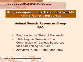 Progress report on the State of the World's Animal Genetic Resources
