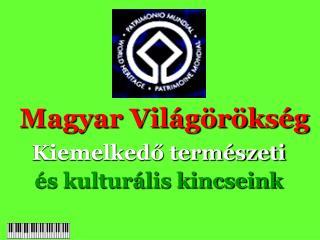 Magyar Világörökség