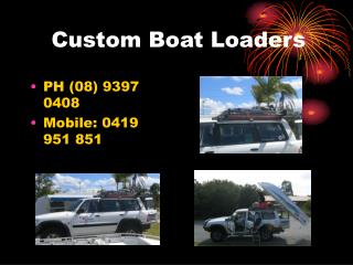 Custom Boat Loaders