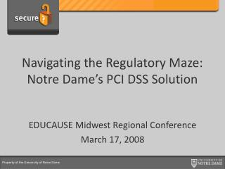 Navigating the Regulatory Maze: Notre Dame's PCI DSS Solution