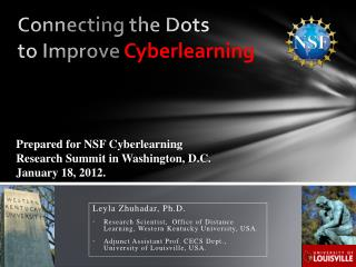 C onnecting the Dots  to Improve  Cyberlearning