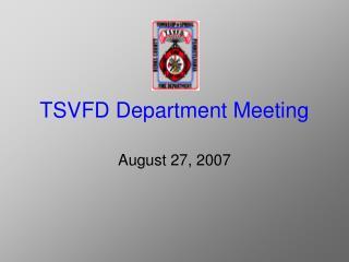 TSVFD Department Meeting