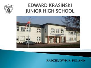 EDWARD KRASINSKI JUNIOR HIGH SCHOOL
