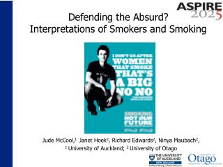 Defending the Absurd?  Interpretations of Smokers and Smoking