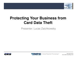 Protecting Your Business from Card Data Theft