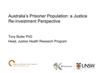 Australia's Prisoner Population: a Justice Re-investment Perspective
