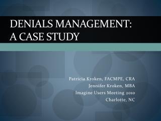 Denials Management: A Case Study