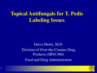 Topical Antifungals for T. Pedis Labeling Issues
