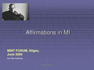 Affirmations in MI