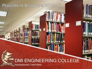 DMI ENGINEERING COLLEGE Kanayakumari,Tamil  Nadu