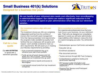Small Business 401(k) Solutions Designed for a business like yours