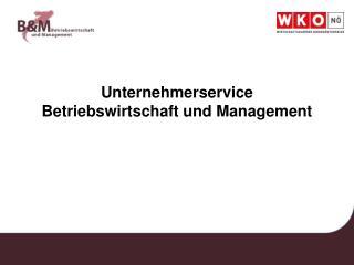 Unternehmerservice Betriebswirtschaft und Management