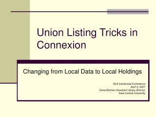 Union Listing Tricks in Connexion