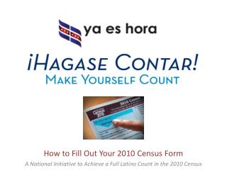 How to Fill Out Your 2010 Census Form