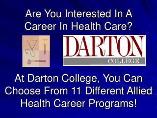 Are You Interested In A Career In Health Care?