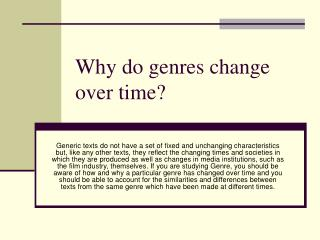 Why do genres change over time