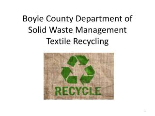 Boyle County Department of Solid Waste Management Textile Recycling