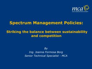 Spectrum Management Policies : Striking the balance between sustainability and competition