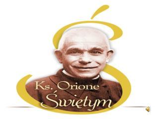 23  czerca  1872 r. rodzi się Alojzy  Orione w  Pontecurone  – ( Torotna ).