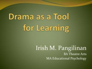 Drama as a Tool for Learning