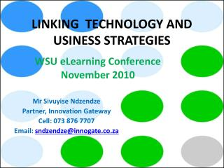 LINKING  TECHNOLOGY AND  USINESS STRATEGIES