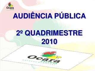 AUDIÊNCIA PÚBLICA 2º QUADRIMESTRE 2010