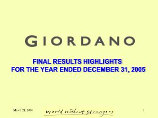 FINAL RESULTS HIGHLIGHTS  FOR THE YEAR ENDED DECEMBER 31, 2005