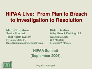 HIPAA Live:  From Plan to Breach to Investigation to Resolution