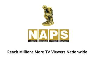 Reach Millions More TV Viewers Nationwide