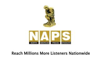Reach Millions More Listeners Nationwide