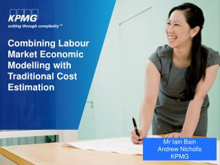 Combining Labour Market Economic Modelling with Traditional Cost Estimation