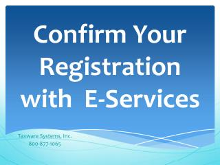 Confirm  Your  Registration  with  E-Services