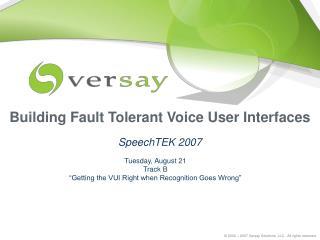 Building Fault Tolerant Voice User Interfaces