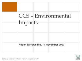 CCS – Environmental Impacts