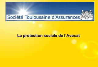 La protection sociale de l�Avocat