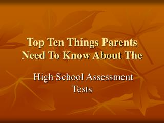 Top Ten Things Parents Need To Know About The