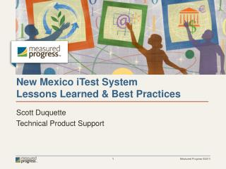 New Mexico  iTest  System  Lessons Learned & Best Practices
