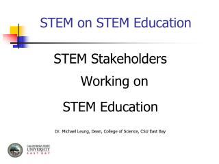 STEM on STEM Education
