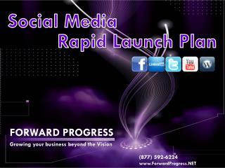 Social Media           Rapid Launch Plan