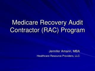 Medicare Recovery Audit Contractor (RAC) Program