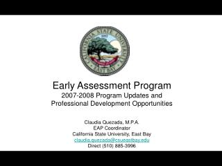 Early Assessment Program  2007-2008 Program Updates and   Professional Development Opportunities