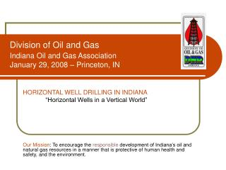 Division of Oil and Gas  Indiana Oil and Gas Association January 29, 2008   Princeton, IN