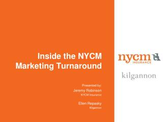 Inside the NYCM Marketing Turnaround