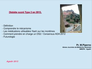 Diabète  sucré Type 2 en 2013.    - Définition    - Comprendre le mécanisme
