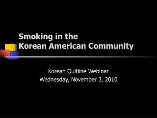 Smoking in the Korean American Community